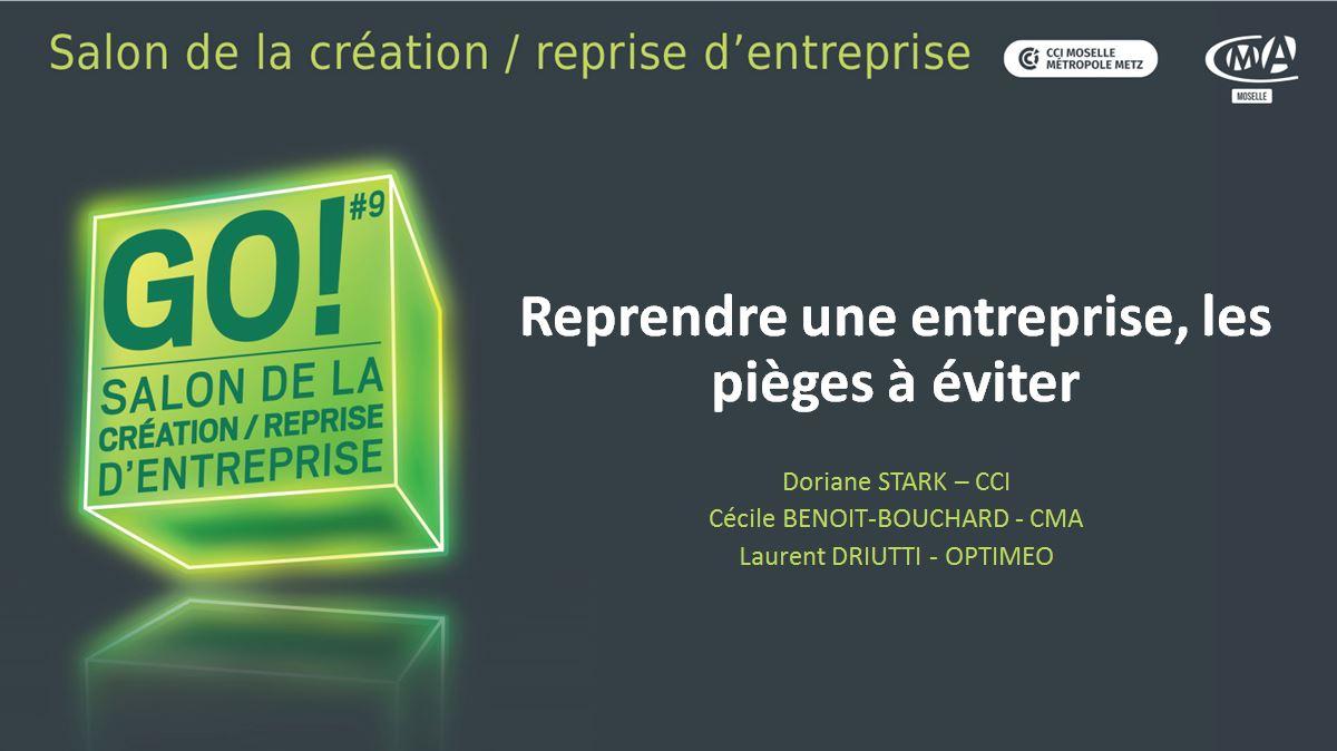 """Le 17/11/2020 à 14h00 – Salon GO! – Webinar """"Reprendre une entreprise, les pièges à éviter"""""""
